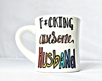 Funny Husband Mug, funny gift for husband from wife, coffee cup, diner mug, personalized, cute husband gift, ceramic, hand painted mug