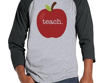 Funny Teacher Shirts - Red Apple Teach Shirt - Teacher Gift - Teacher Appreciation Gift - Gift for Teacher - Men's Grey Raglan Tee