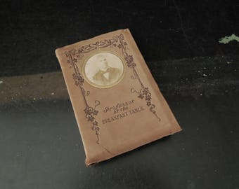 Leather Cover Professor at the Breakfast Table Oliver Wendell Holmes - H M Caldwell New York - Antique Book Breakfast Table Series