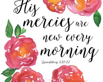 His Mercies Are New Typography and Watercolor Print - 8 x 10 / 8.5x11 Giclee Reproduction - Scripture Art