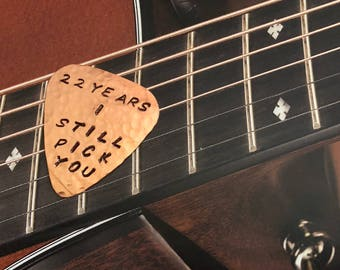 22 Years I STILL PICK YOU - 22nd Anniversary Guitar Pick - Copper - Useful Gift - Copper Anniversary - Plectrum - Hubby Gift