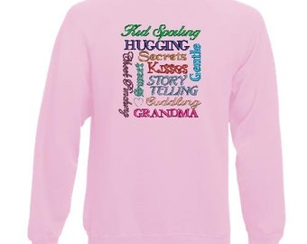 Grandma Kid Spoiling-Ladies' Grandma Sweatshirt