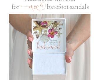 Barefoot Bridesmaid Gift Box- Beach Wedding Thank You Gift- Maid Of Honor Gift- Flower Girl Gift- Barefoot Sandals Gift Box- Wedding Favor