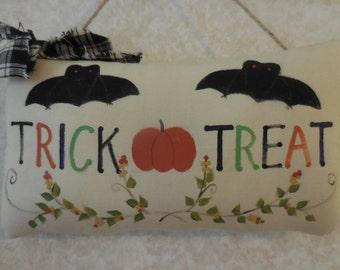 Primitive Halloween Pillow Tuck Sign Hand Painted Trick or Treat Folk Art