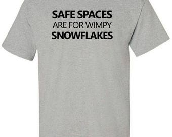 T-Shirt Safe Spaces are for Wimpy Snowflakes