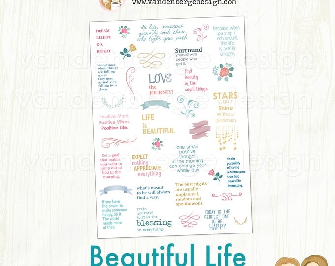 Planner Calendar Stickers - Beautiful Life - 36 total stickers - inspirational quote stickers, decorative stickers