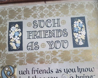"Art Nouveau Friendship Motto Poem Vintage Framed Verse ""Such Friends as You"" by Maurine Hathaway"