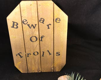 "Gnome Garden ""Beware of Trolls"" Sign"