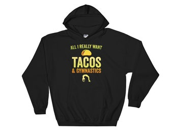 Tacos and Gymnastics Hoodie for Cheerleaders, Gymnastics, Gymnast Gift, Tacos, Cheerleading, Acrobatics Sweatshirt