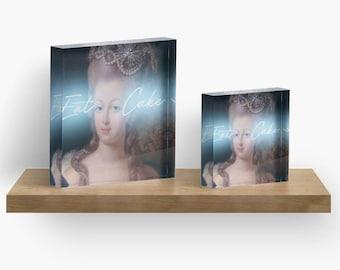 Marie Antoinette Acrylic Block Art, Marie Antoinette Print, Marie Antoinette decor, French decor, Home decor, Art, Gift for her, Eat cake