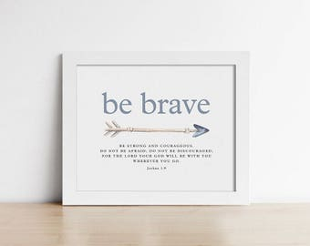 Baptism Gift - Art Print - Be Strong And Courageous - Bible verse quote - Baby Boy Nursery - Horizontal - Buy one get one free - SKU:8306