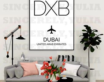 DXB Dubai Airport Code Poster. International Airport Code. Wall Art Print. Sign. Digital Printable. You Print. Purchase 1 Get 7 Sizes.