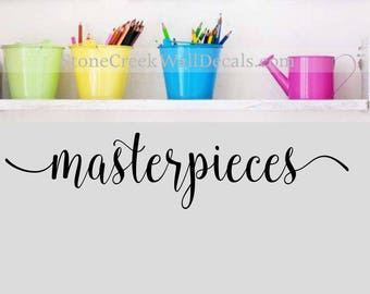 Masterpieces Decal  Children Artwork Display Decal  Wall Art Decal  Playroom Wall Decals  Art Gallery Wall  Every Child is an Artist