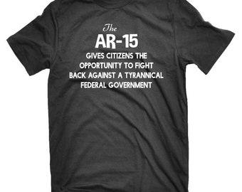 The AR-15 2nd Amendment T-shirt | Second Amendment Shirt | Pro Gun Tees | Gun Rights Shirt | AR-15 Shirt