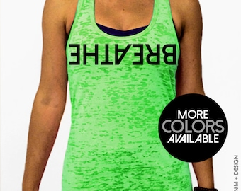 Breathe, Yoga Clothing, Burnout Racer-back Tank Top, Neon Colors, Workout Top, Gym Shirt, Womens clothing, Downward Dog, Fitness Tee