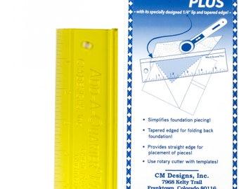 Add A-Quarter Ruler, Foundation Piecing, Quilting Ruler, Template Edge Ruler - CM Designs, Carolyn McCormick - 6in Plus # CM06PLUS