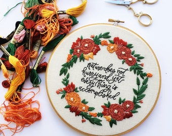 Nature Does Not Hurry Hand Embroidery Hoop Art, Floral Embroidery, Hand Embroidery, Wall Art, Home Decor