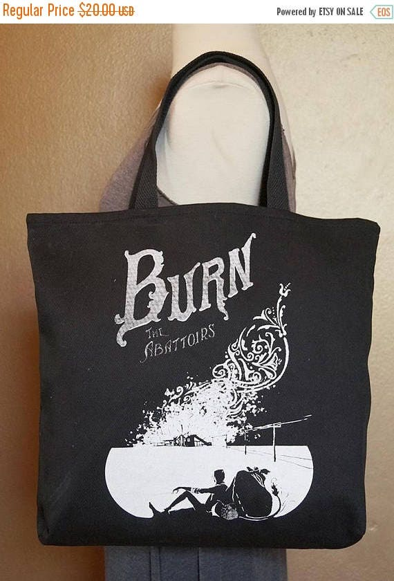 """ON SALE Tote Bag """"Burn the Abattoirs"""" White Ink on Black Cotton"""