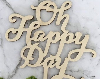 Oh Happy Day Rustic Wood Wedding Engagement Cake Topper