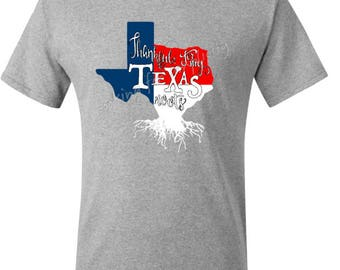 Thankful for my Texas Roots Heavyweight Quality T-Shirt -  Plus Size No Extra Charge