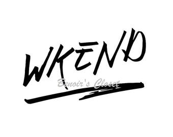WKEND Weekend Vibes SVG File, Vector, Cricut, Silhouette - instant download