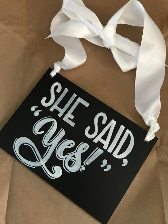 FREE SHIPPING - She Said Yes, Engagement Sign, Chalkboard, Engagement Chalkboard, Dog Sign, Wedding Sign, Custom Chalkboard, Photo Prop
