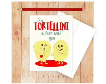 I'm Tortellini In Love With You Card, Funny Pun, Romantic, I Love you, Pasta, Italian, Anniversary, Pasta, Card for Wife, Husband
