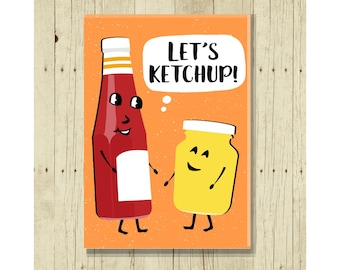 Let's Ketchup, Funny Magent, Catsup, Mustard, Hostess Gifts Under 10, Pun, Punny, Cartoon, Picnic Art, BBQ Decor, Fridge, Refrigerator