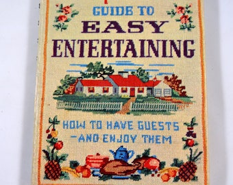 Betty Crocker's Guide to Easy Entertaining How to Have Guests and Enjoy Them 1959 Golden Press 1950s Party Planning