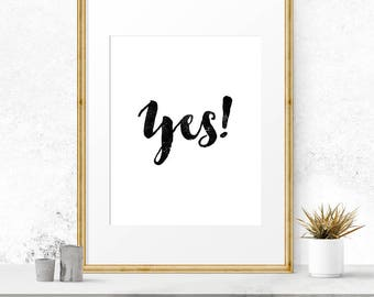 Yes print, Wedding signs printable, Yes poster, She said yes wall decor, Wedding printables, Wedding props, Typography sign, Modern wall