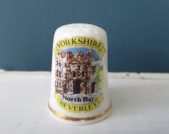 """Porcelain Thimble, Yorkshire North Bar, Beverley, Fine Bone China, Made in England, Excellent Condition, 1"""" x 0.75"""", Circa 1980"""