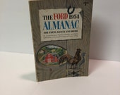 The Ford Almanac 1954 For Farm  Ranch and Home An Annual Review of Practical Scientific Information on Farming Ranching and Country Living