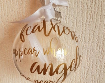 Feathers Appear When Angels Are Near, Memorial Bauble, Christmas Memorial Bauble, Christmas Decoration, Angel Bauble