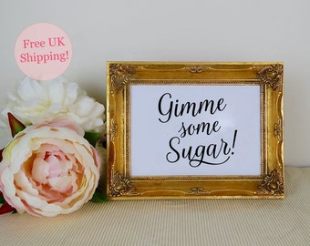 Gimme Some Sugar Sign, Dessert Table Sign, Cake Table Sign, Dessert Bar, Printed Wedding Sign, Wedding Signage, Two sizes, FREE SHIPPING