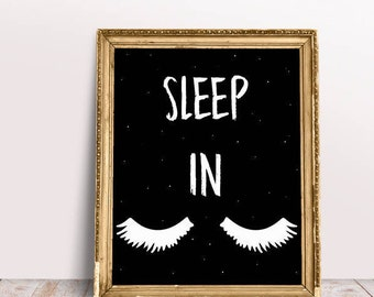 Bedroom Print, Bedroom Art, Sleep Quote, Sleep In Decor, quote print, Glamour Print, Bedroom Decor, Sleep In, Fashion Decor, Eyelash Print