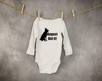 German Shepherd Onesie_{your dogs Name} Did it!