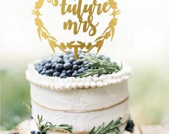 Customized Wedding Cake Topper, Personalized Cake Topper for Wedding, Gold Cake Topper, Bridal Shower Cake Topper, Future Mrs Cake Topper