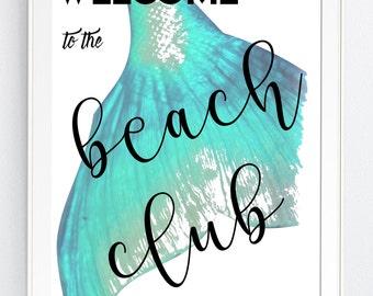 "wall art print, MERMAId, beach, nInstant DOWNLOAD,  BEAch, ""WELCOMe To The BEACh CLUb"" - svg, Jpg Png Printable Art, Wall Decor, Beach Print"