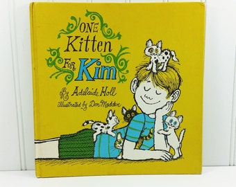 One Kitten for Kim by Adelaide Holl, 1969 Addison Wesley Publishing Weekly Reader