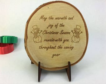 Wood Christmas Ornament, Warmth and Joy of Christmas, engraved wood slice with stand
