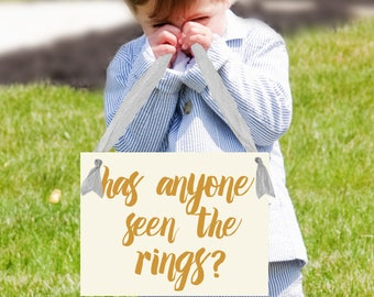 Has Anyone Seen The Rings? Funny Wedding Sign for Ring Bearer | Ring Security Wedding Banner Handmade USA 1326 BW