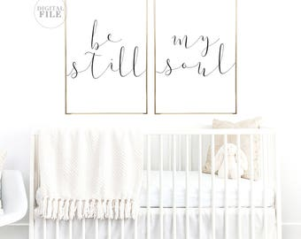 BE STILL MY Soul - (4) JPEGs - 16x20/24x36  - Nursery Decor by Dear Lily Mae - You Print Printable Wall Art - Personal Use Only
