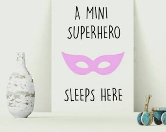 Girls Superhero Print- A superhero sleeps here print, Girls Print, Nursery Print, Girls Wall Art, Girls Room Decor