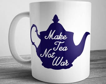 Make Tea Not War Teapot Mug (Ships within Australia)