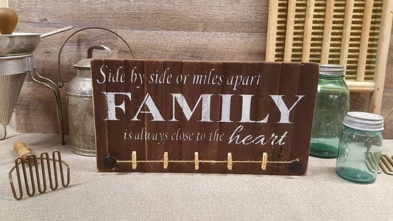 Side By Side Or Miles Apart Family Is Always Close To The