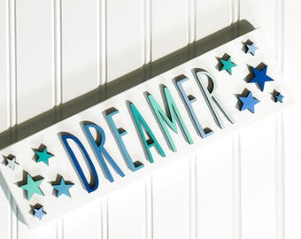 dreamer, dream, bedroom, decor, lasert cut, dream decor, stars