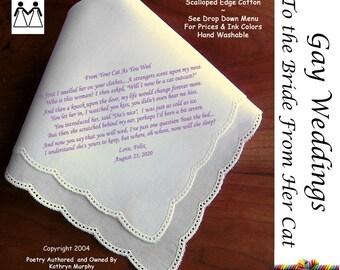 Gay Wedding ~ Bride's Hankie from Her CAT L506 Title, Sign & Date for Free!  Wedding Hankerchief Poem Printed Hankie