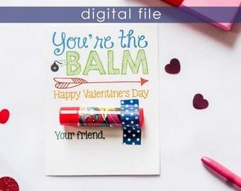 Preschool Valentine | Printable Valentine | Preschool Valentines | Valentines | Kids Valentines | School Valentine | You're the Balm | Vday