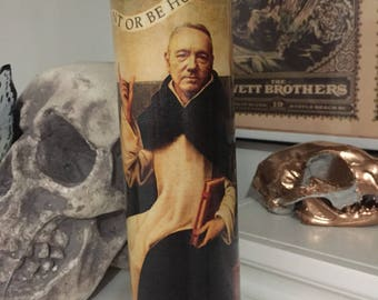 St Francis Frank Underwood House of Cards Prayer Candle