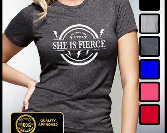 Although Little She is Fierce T-shirt, Yoga Shirts, Hipster Tees, Little but Fierce Shirt